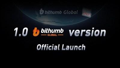 Lanzamiento oficial de Bithumb Global 1.0 (PRNewsfoto/Bithumb Global Holdings Limited)