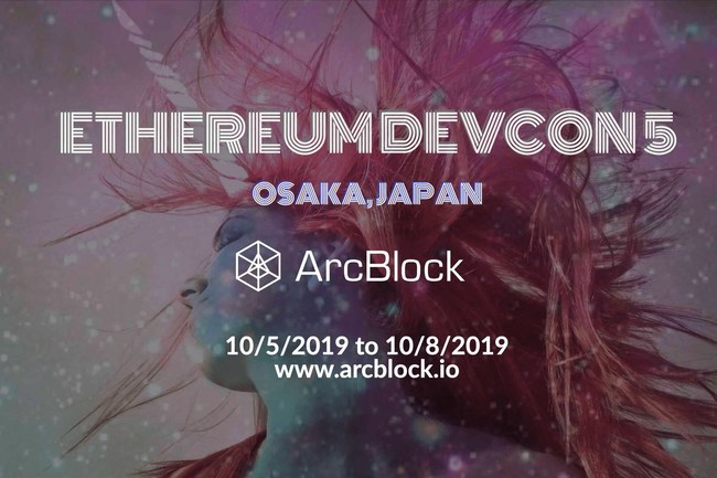 ArcBlock to attend Ethereum Devcon 5 in Osaka, Japan