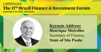 Henrique Meirelles, Secretary of Finance, State of São Paulo to deliver Keynote address at LatinFinance's 17th Brazil Finance & Investment Forum