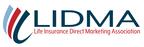 Life Insurance Direct Marketing Association (LIDMA) is Now...