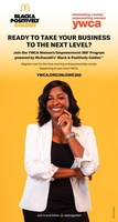 McDonald's Black & Positively Golden Movement & YWCA USA Join Forces to Close Entrepreneurship Knowledge Gap for Rising Moguls