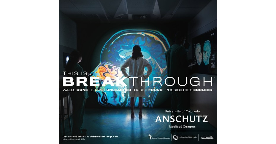 University of Colorado Anschutz Medical Campus Launches First-Ever National Marketing Campaign - PRNewswire