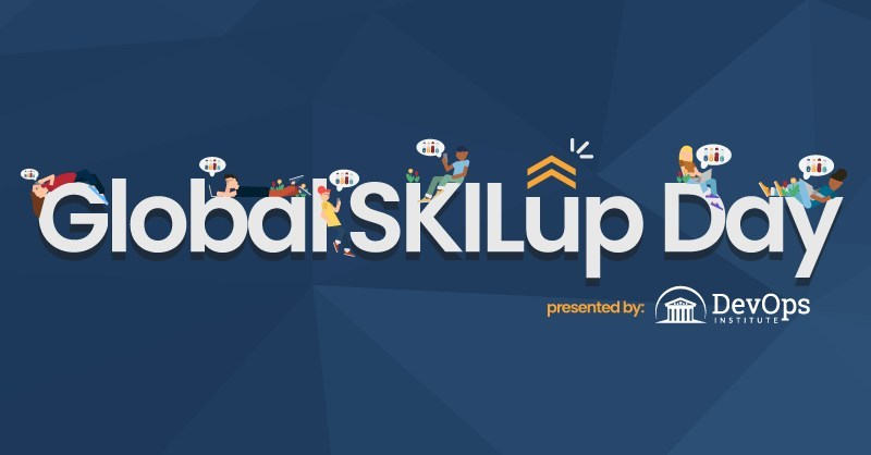 """DevOps Institute has declared December 10 as 'Global SKILup Day' -- a day dedicated to getting upskilled, based on the S-K-I-L Framework: Skills, Knowledge, Ideas, and Learning. The world's first annual Global SKILup Day features 18 hours of open and continuous virtual learning based on unique and actionable """"how-to"""" sessions. Global SKILup Day will be streamed across different time zones and geographies to accommodate the global DevOps community. (PRNewsFoto/DevOps Institute)"""