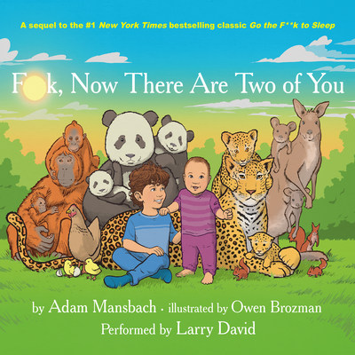 Larry David's audiobook narration of F**K, NOW THERE ARE TWO OF YOU is now available to enjoy on hoopla digital; and everywhere audiobooks are sold