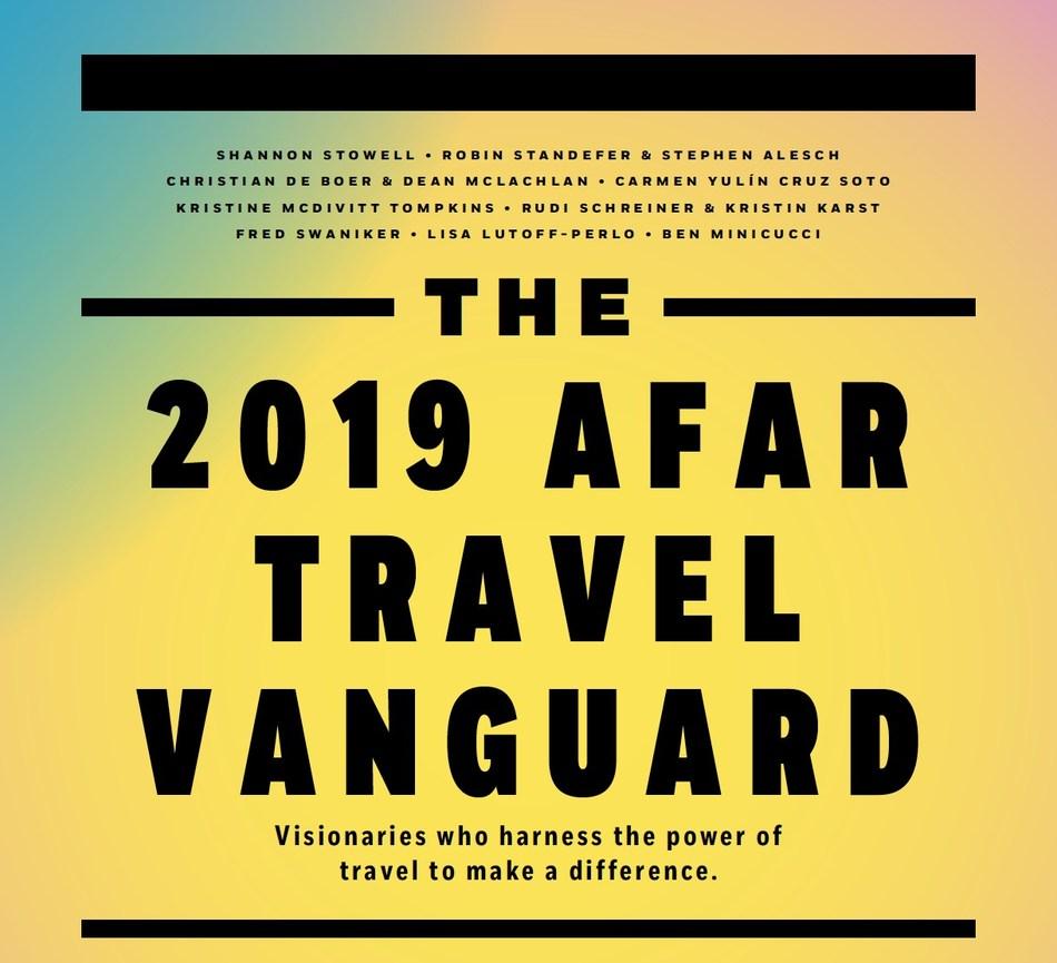 The 2019 AFAR Travel Vanguard
