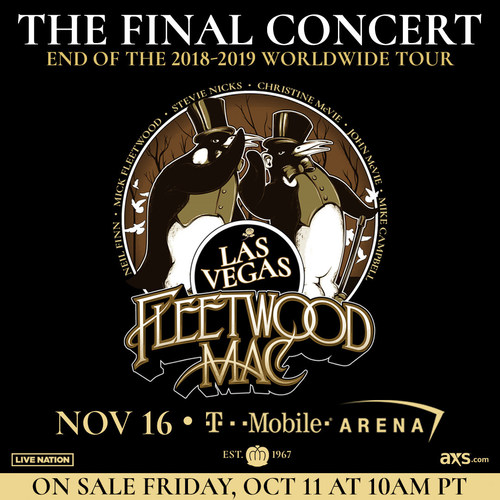 Due to overwhelming fan demand from around the world, the legendary GRAMMY Award-winning band Fleetwood Mac will mark the FINAL show of their 2018/2019 sold out world tour on Saturday, Nov. 16 at T-Mobile Arena in Las Vegas.