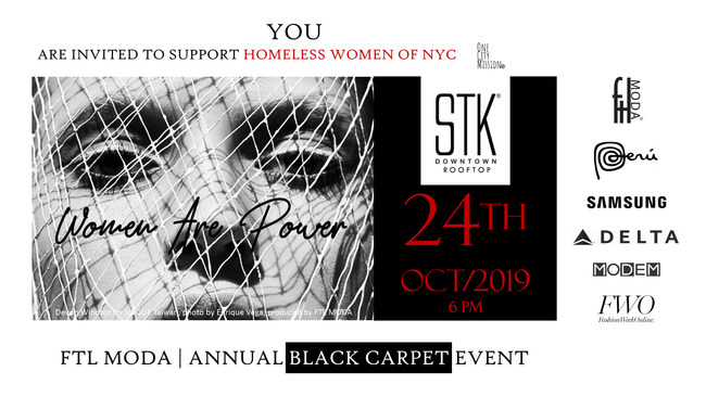 FTL - WOMEN ARE POWER | Black carpet event to support ONE CITY MISSION and homeless women of NYC.