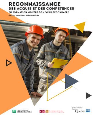 """La page couverture de la recherche """"Reconnaissance des acquis et des compétences en formation minière de niveau secondaire - Rapport documentaire (Groupe CNW/Institut national des mines)"""
