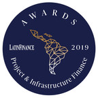 LatinFinance announces winners of 2019 Project & Infrastructure Finance Awards