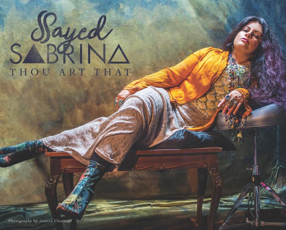 Sayed Sabrina - Thou Art That