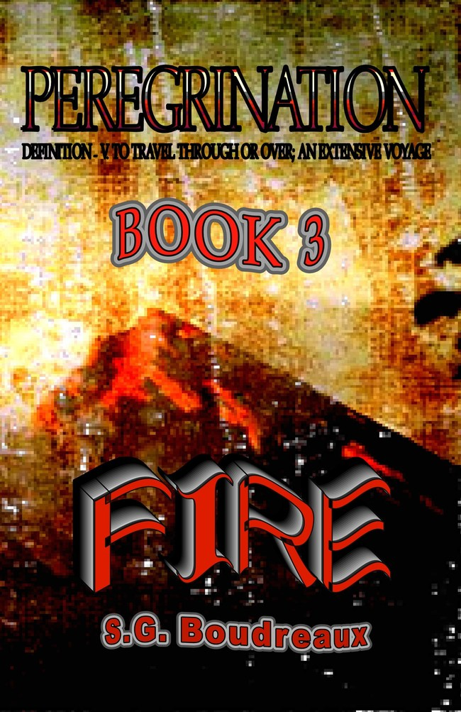 PEREGRINATION SERIES BOOK 3: FIRE