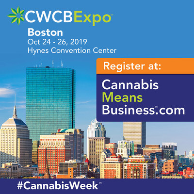 Cannabis B2B Trade Show in Boston, @CWCBEXPO #CannabisWeek