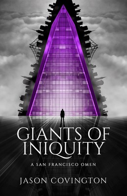 Giants of Iniquity: a San Francisco Omen (PRNewsfoto/Giants of Iniquity)