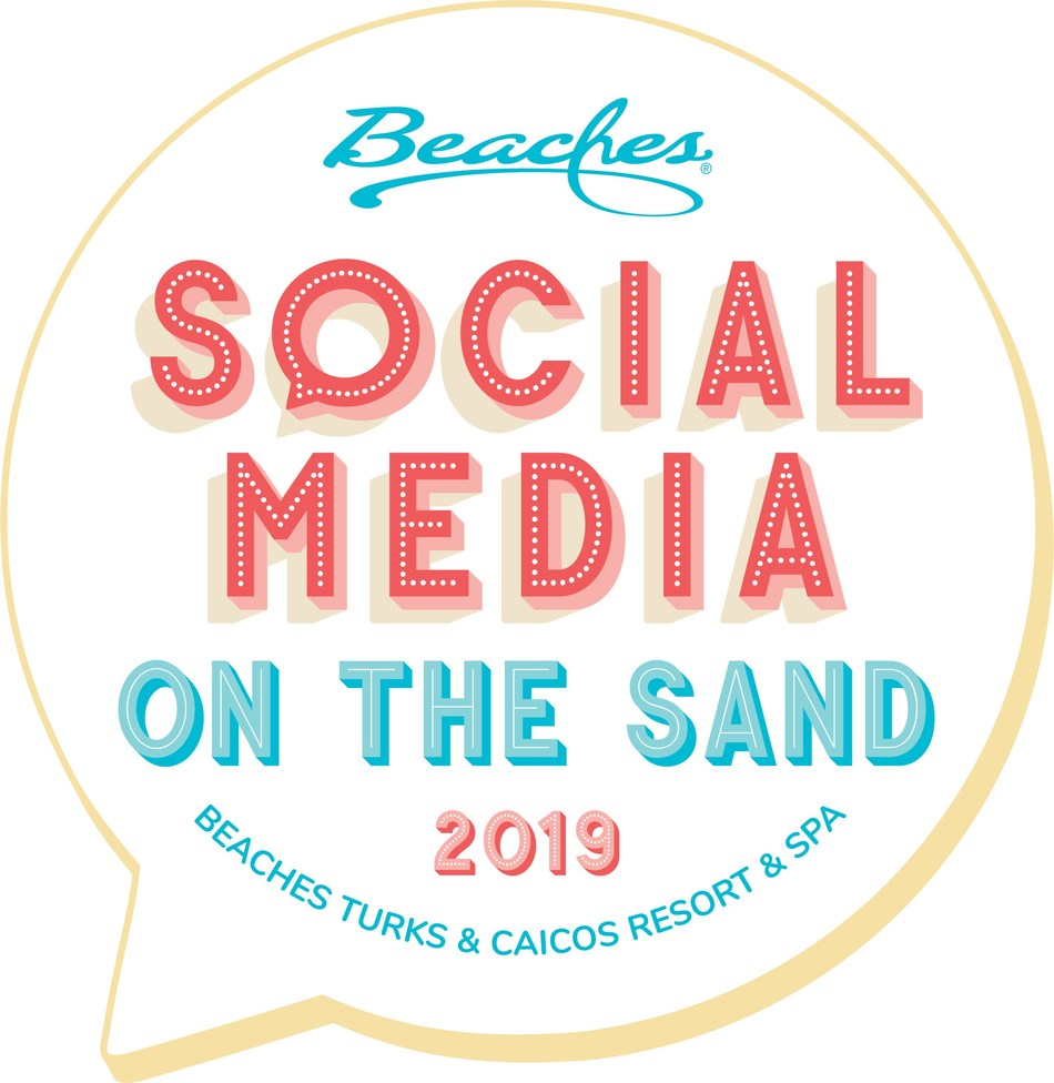 "Trendsetters will hit the sand and get social at Beaches® Resorts' 5th Annual ""Social Media on the Sand"" Conference"