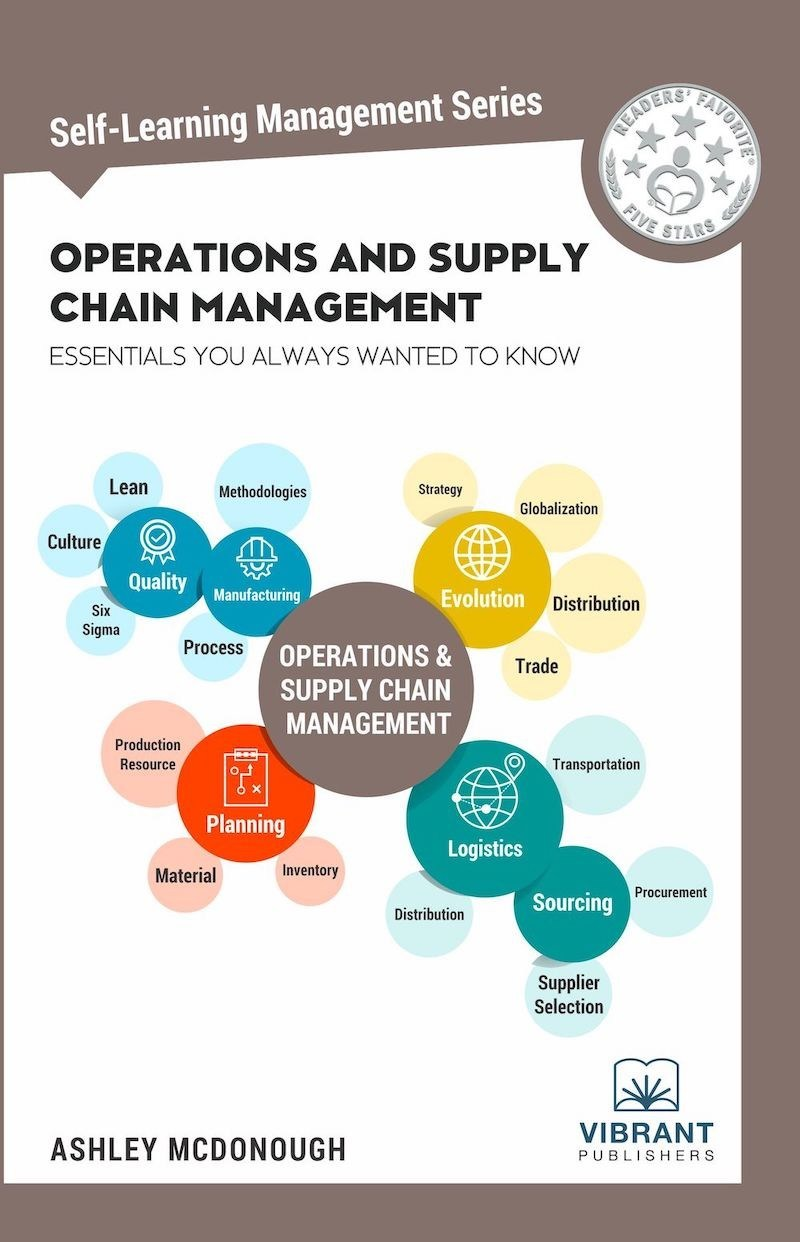 Readers Favorite - 5 Stars awarded Operations and Supply Chain Management Essentials You Always Wanted To Know - Front Cover