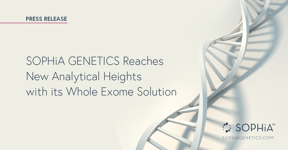SOPHiA GENETICS Reaches New Analytical Heights with its Whole Exome Solution