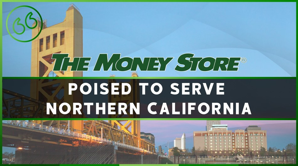 The Money Store expands into Northern California with the hire of a 28-year industry veteran.