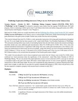 Wallbridge Exploration Drilling Intersects 27.00 g/t Au over 38.39 metres in the Tabasco Zone (CNW Group/Wallbridge Mining Company Limited)