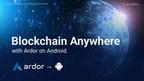 Jelurida: Blockchain Anywhere With Ardor on Android