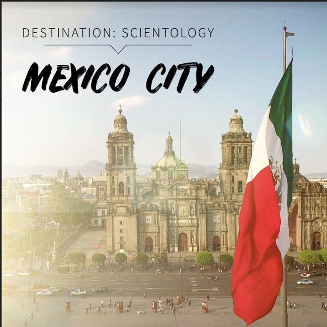 DESTINATION: SCIENTOLOGY, featuring Mexico City, Mexico, premieres Monday, October 21.
