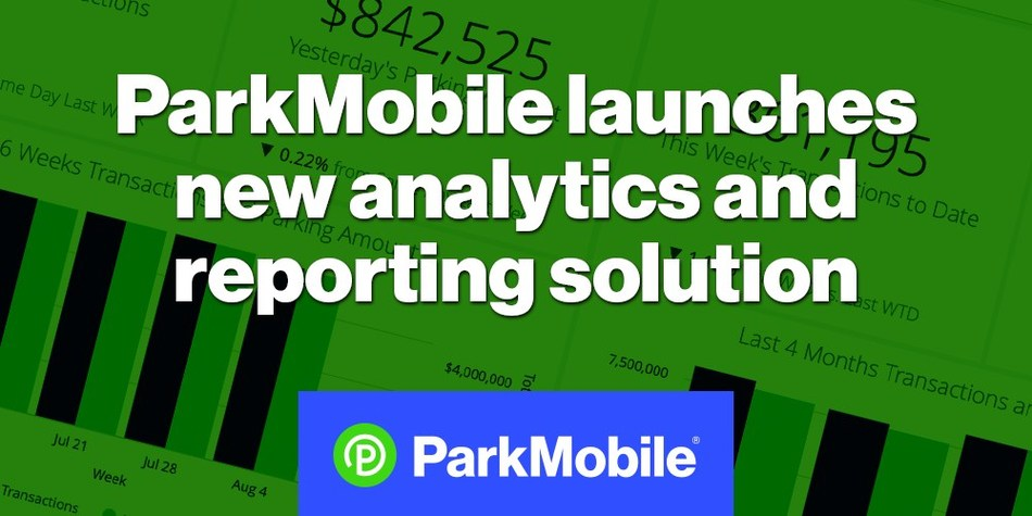ParkMobile launches a new reporting and analytics solution for parking providers with visual dashboards to track performance.