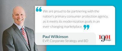 """""""Our expertise in providing infrastructure management services, cloud solutions, and architecture will help the FTC protect American consumers and advance Commission performance,"""" Paul Wilkinson, EVP 1901 Group."""