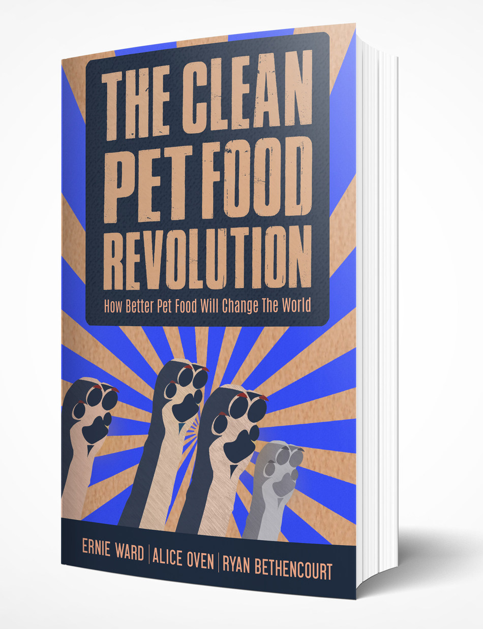 """The Clean Pet Food Revolution"" - Now available for pre-order on Amazon"