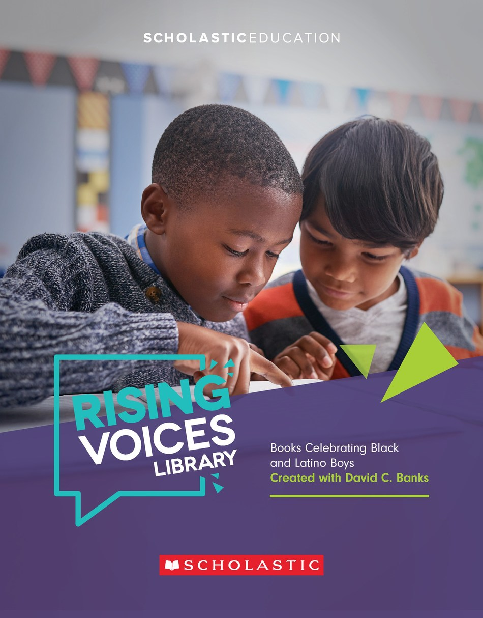 The new Rising Voices Library from Scholastic and David C. Banks is a collection of books celebrating the stories of Black and Latino boys for K–5 classrooms.