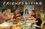 """""""FRIENDSGIVING"""" Hits Movie Theaters As Fans Are Treated To Eight Thanksgiving-Themed Episodes In Celebration Of Friends' 25th Anniversary"""