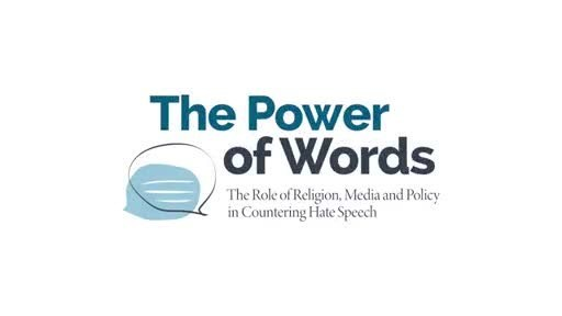 """Impressions from the conference """"The Power of Words: The Role of Religion, Media and Policy in Countering Hate Speech"""""""