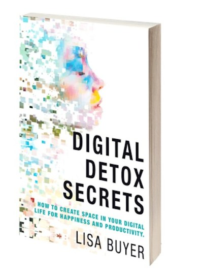 Digital Detox Secrets Book Launches Just in Time To Relieve Holiday Stress In an epidemic era of digital impact on health, wellness and productivity - Lisa Buyer releases her second book, Digital Detox Secrets, as a testimony and guide towards finding balance in today's digitally saturated world.
