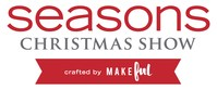 Seasons Christmas Show Nov. 22 - Nov. 24, International Centre, Mississauga (CNW Group/Blue Ant Media Inc)