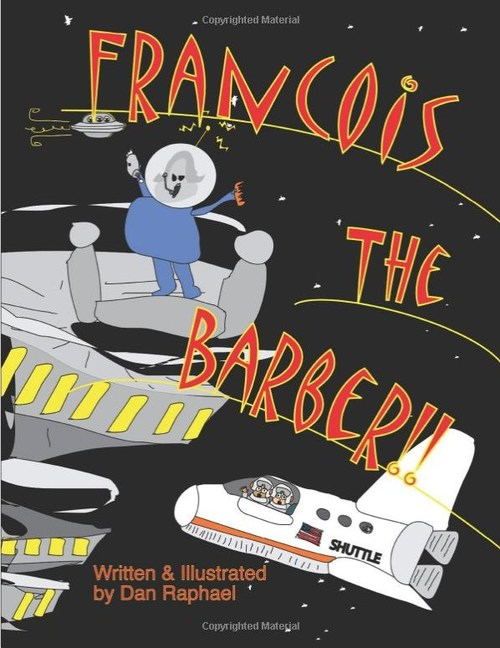 """New Children's Book """"Francois The Barber"""" Written and Illustrated by Minneapolis Artist Dan Raphael"""