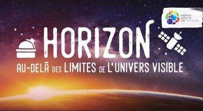 Horizon (Groupe CNW/Espace pour la vie)