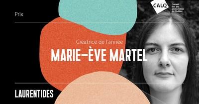 Marie-Ève Martel, lauréate du prix du CALQ - Créatrice de l'année dans les Laurentides. (Groupe CNW/Conseil des arts et des lettres du Québec)