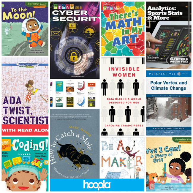 hoopla digital's National STEAM Day Reading List includes titles for learners of all ages. Explore this year's picks, and hoopla's full STEAM collection, at hoopladigital.com