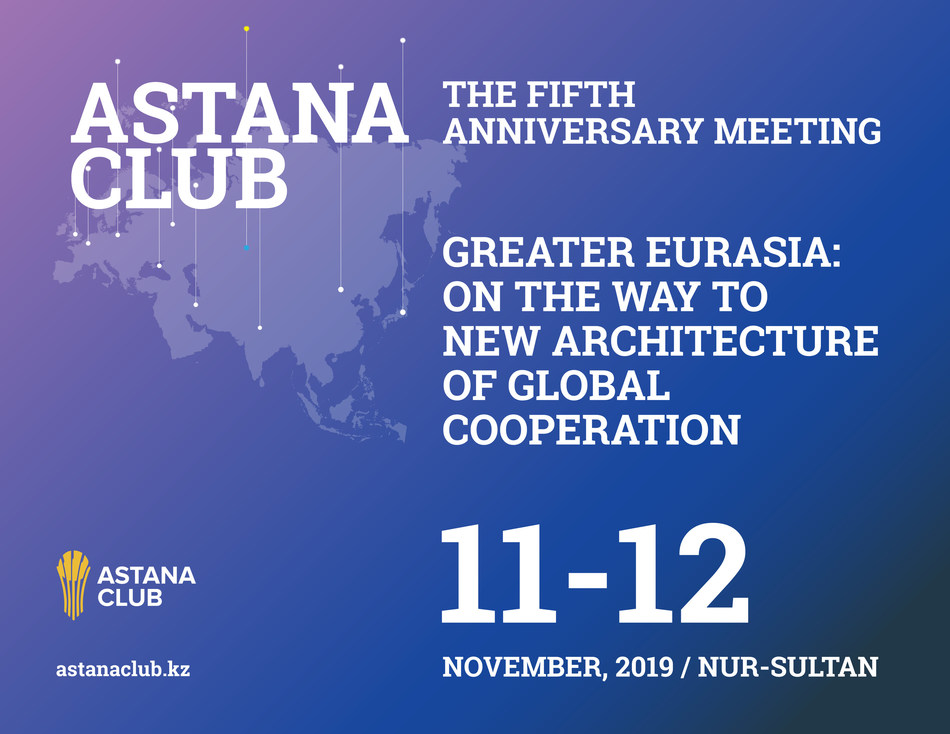 Astana Club 2019: Global Risks for Eurasia in 2020 Will Be Announced in Kazakhstan
