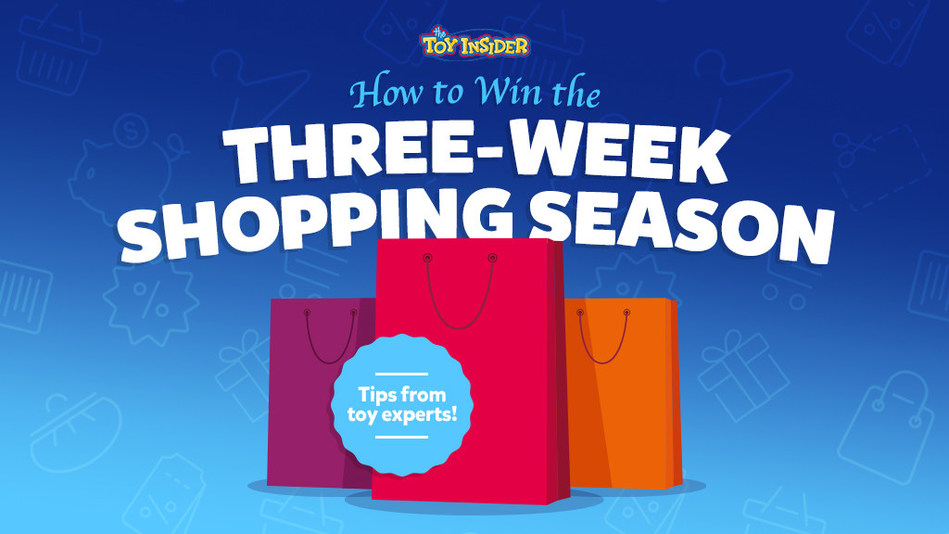 The Toy Insider Experts Offer Week-by-Week Guide with Tips to Win the 2019 Holiday Shopping Season.