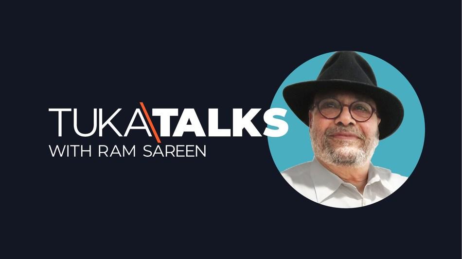 TUKATALKS with Ram Sareen