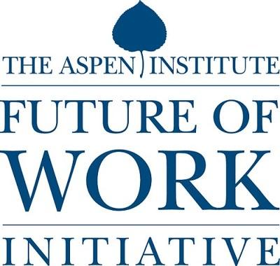 The Aspen Institute Future of Work Initiative