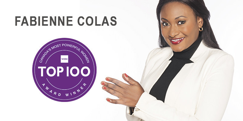Fabienne Colas named one of 2019 Canada's Most Powerful Women: Top 100™ (CNW Group/Fondation Fabienne Colas)