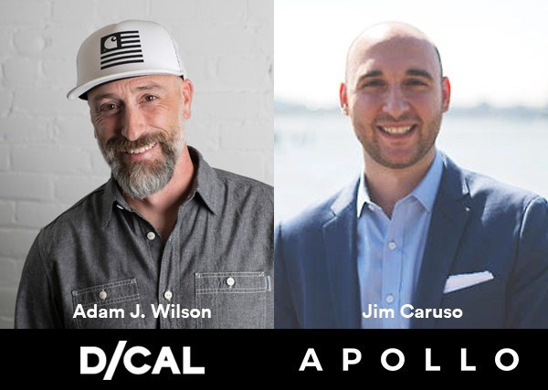 (left to right) Adam J. Wilson, Co-Founder of D/CAL, and Jim Caruso, Co-Founder and CEO of The Apollo Program