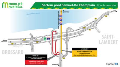 Fermetures secteur pont Samuel-De Champlain à Brossard, fin de semaine du 22 novembre (Groupe CNW/Ministère des Transports)