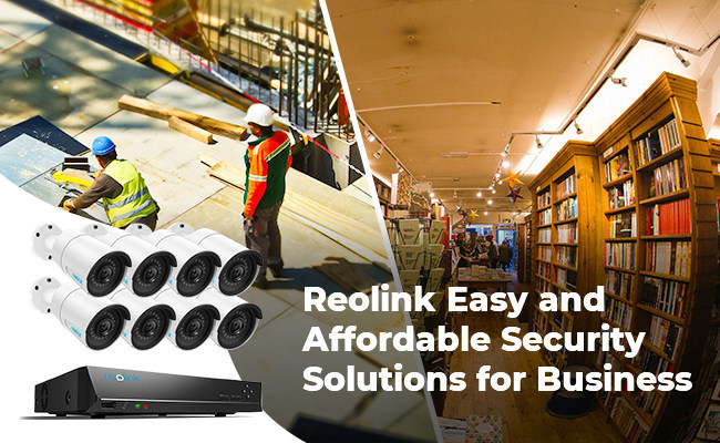 Reolink Easy and Affordable Security Solutions for Business