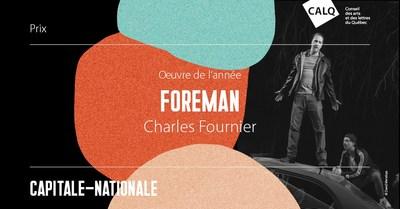 Charles Fournier, lauréat du prix Oeuvre de l'année dans la Capitale-Nationale pour sa pièce de théâtre FOREMAN. crédit : David Mendoza (Groupe CNW/Conseil des arts et des lettres du Québec)