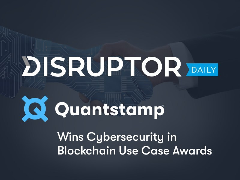 Quantstamp Wins Cybersecurity in Blockchain Use Case Awards