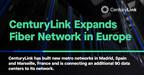 CenturyLink Expands Fiber Network in Europe
