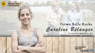 Mme Caroline Bélanger, de la ferme Belle Roche : lauréate du 14e concours Tournez-vous vers l'excellence! (Groupe CNW/La Financière agricole du Québec)