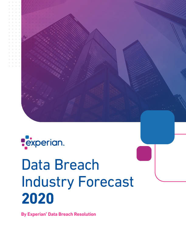 Experian Data Breach Industry Forecast for 2020 can be downloaded at visit https://www.experian.com/data-breach/data-breach-industry-forecast.html.