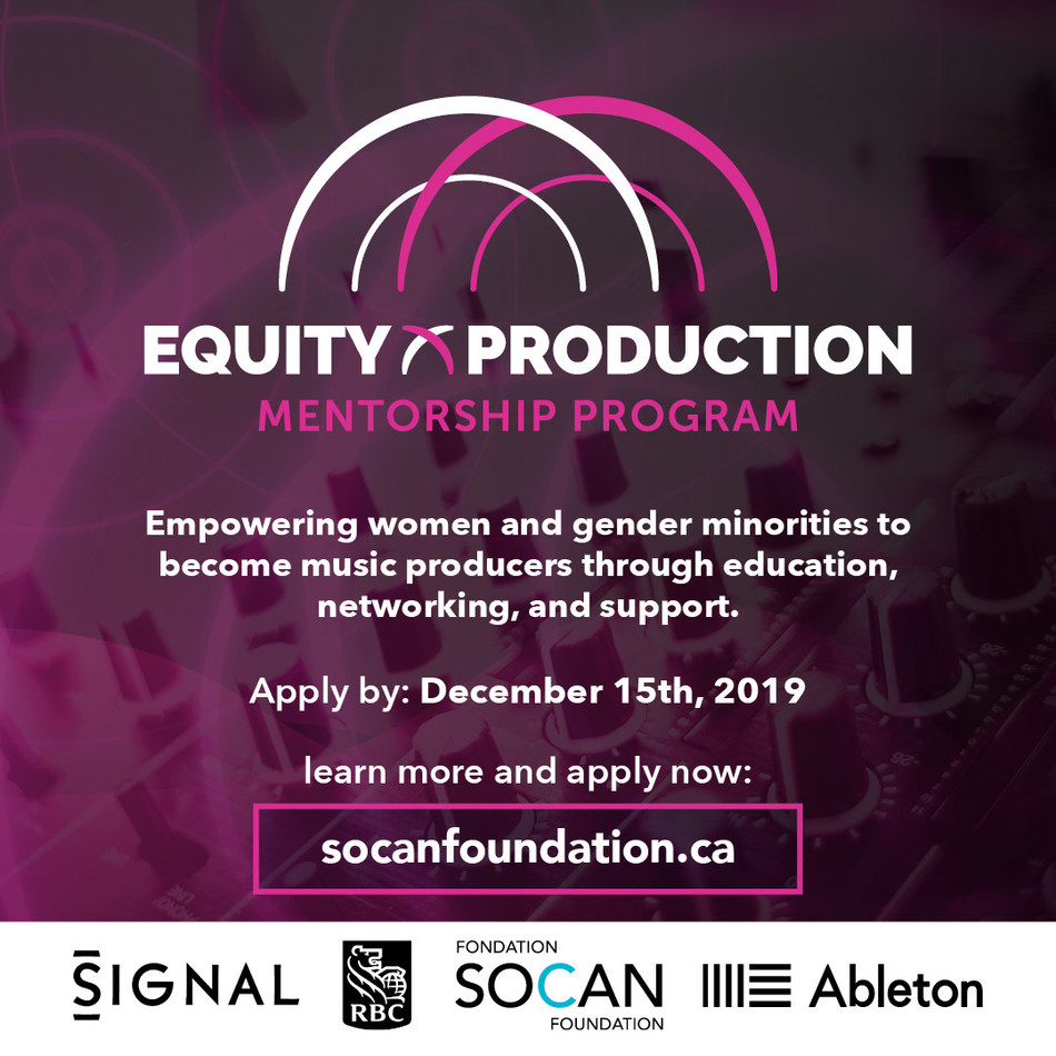 Applications to the Equity X Production Mentorship Program are being accepted until December 15, 2019, at 11:59 p.m. EST. (CNW Group/SOCAN Foundation)